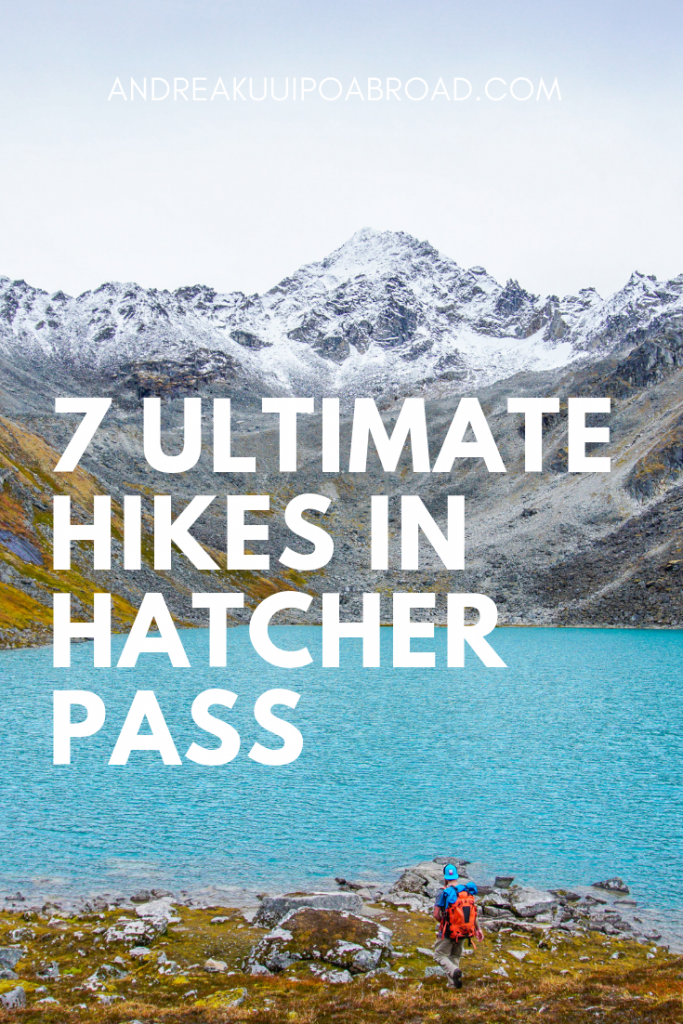 Here are the 7 best hikes in Hatcher Pass Alaska. Hatcher Pass is one of the most scenic areas in Alska and offers a ton of hiking trail to enjoy. #alaska #hatcherpass #hiking