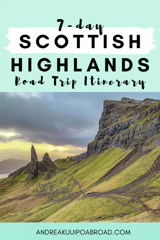 Plan Your 7 Day Road Trip Through the Scotland Highlands. Follow an itinerary and map! #ScotlandHighlands #RoadTrip #ScotlandTravelGuide