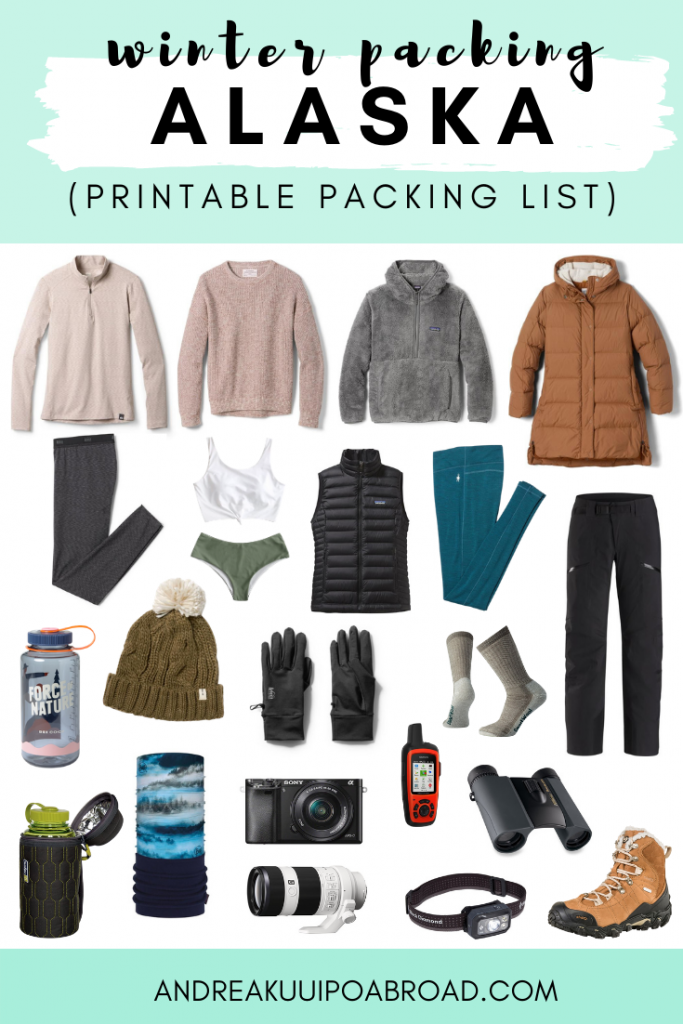 Packing for Alaska winter? Here is the ultimate Alaska Winter Packing List with winter packing outfits for cold weather and snow. #alaska #alaskatravel #winterpacking #alaskapackinglist #packingchecklist #printablepackinglist