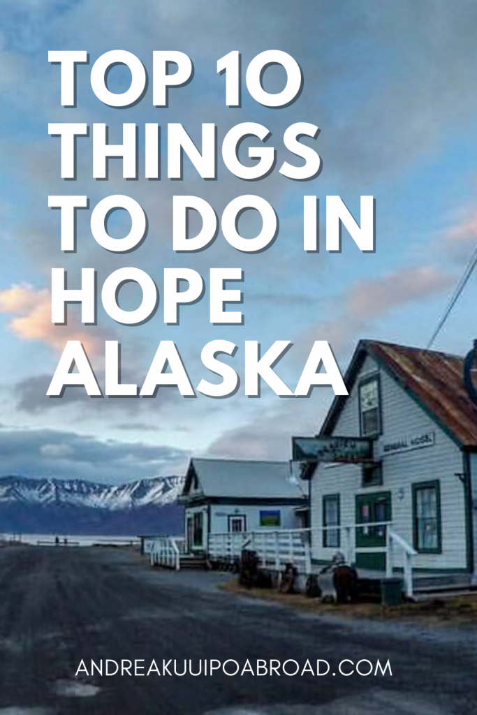 Top 10 Things to do in Hope Alaska. Go rafting, gold panning, mountain biking, hike Ressurection Pass. There are so many things to do in Hope during summer in Alaska.