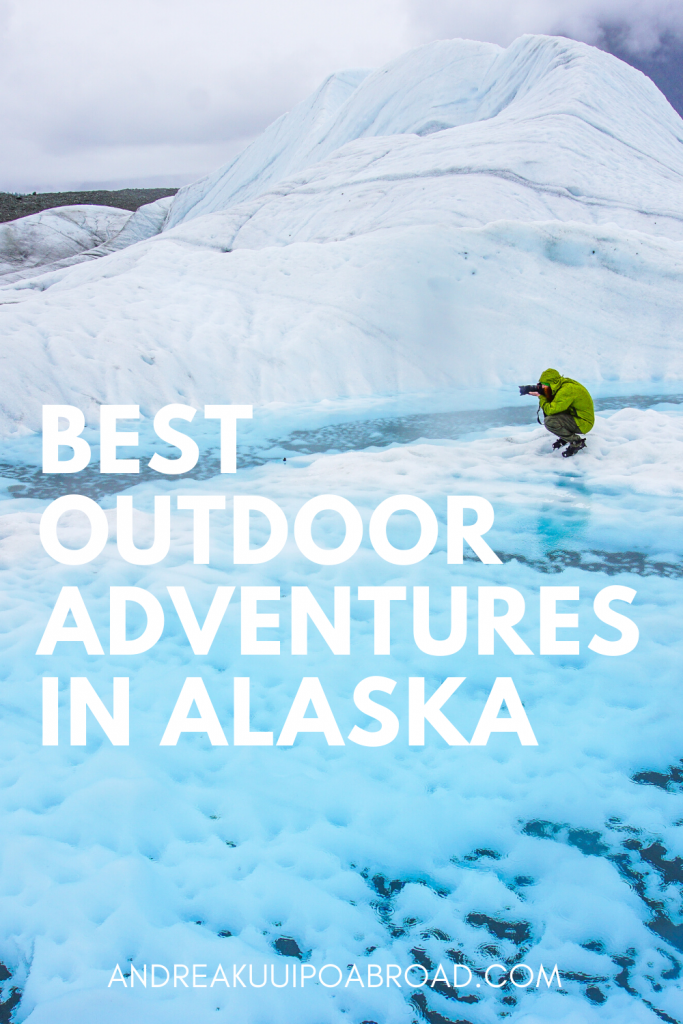 7 Best Outdoor Adventures in Alaska to add to you Alaska bucket list. From glacier hikes, multi day kayaking trips, wildlife viewing, you'll definitely want to add these outdoor activities to you bucket list. #alaska #adventuretravel #outdooractivities