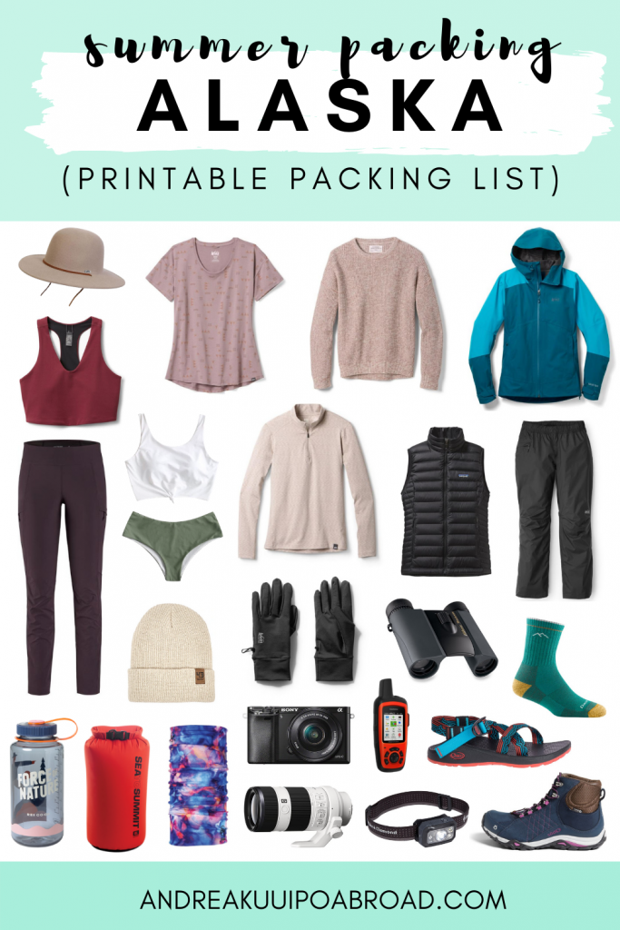 acking for Alaska summer? Here is the ultimate Alaska Summer Packing List with summer packing outfits for warm weather and rain. #alaska #alaskatravel #summerpacking #alaskapackinglist #packingchecklist #printablepackinglist #alaskasummer